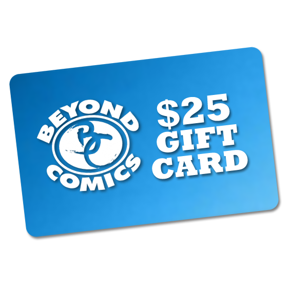 $25 Beyond Comics Gift Card