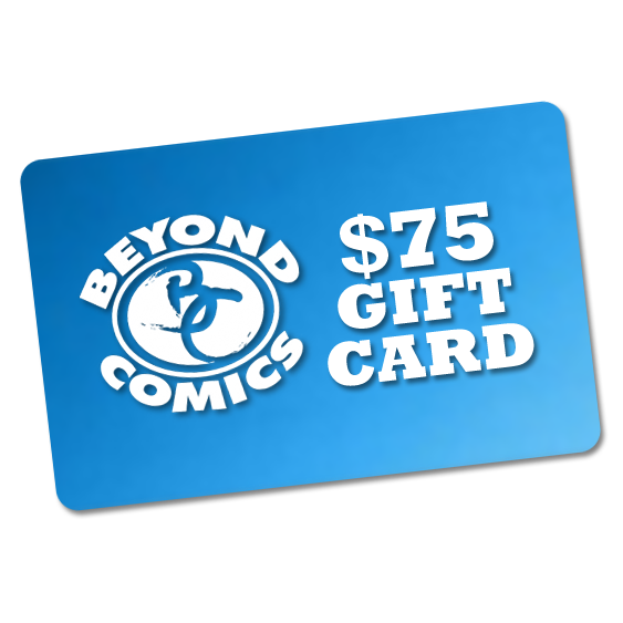 $75 Beyond Comics Gift Card