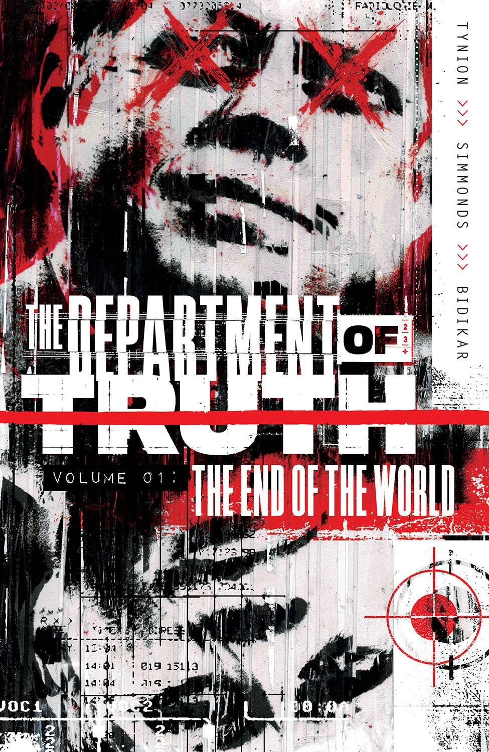Department Of The Truth - Volume 1 - The End Of The World Graphic Novel