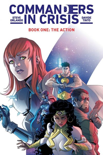 Commanders in Crisis - Book One - The Action