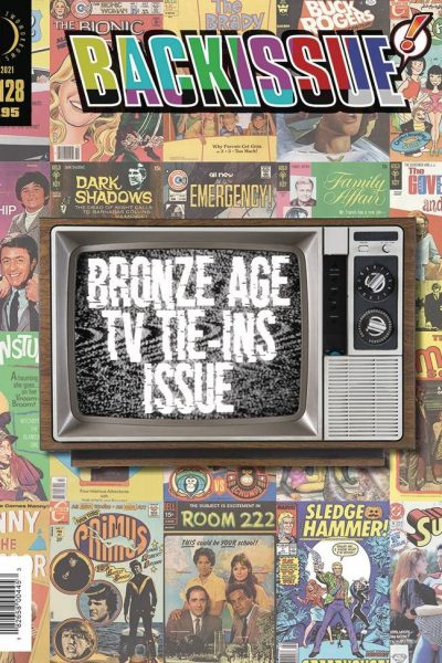 Back Issue 127 - Bronze Age TV Tie-Ins Issue