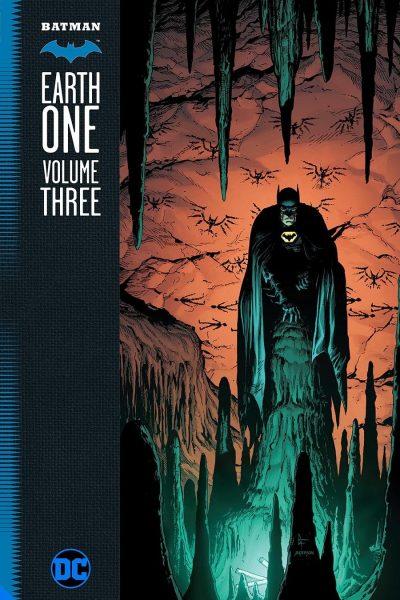 Batman Earth One - Volume 3