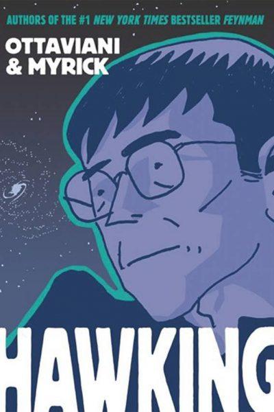 Hawking Graphic Novel by Ottaviani and Myrick