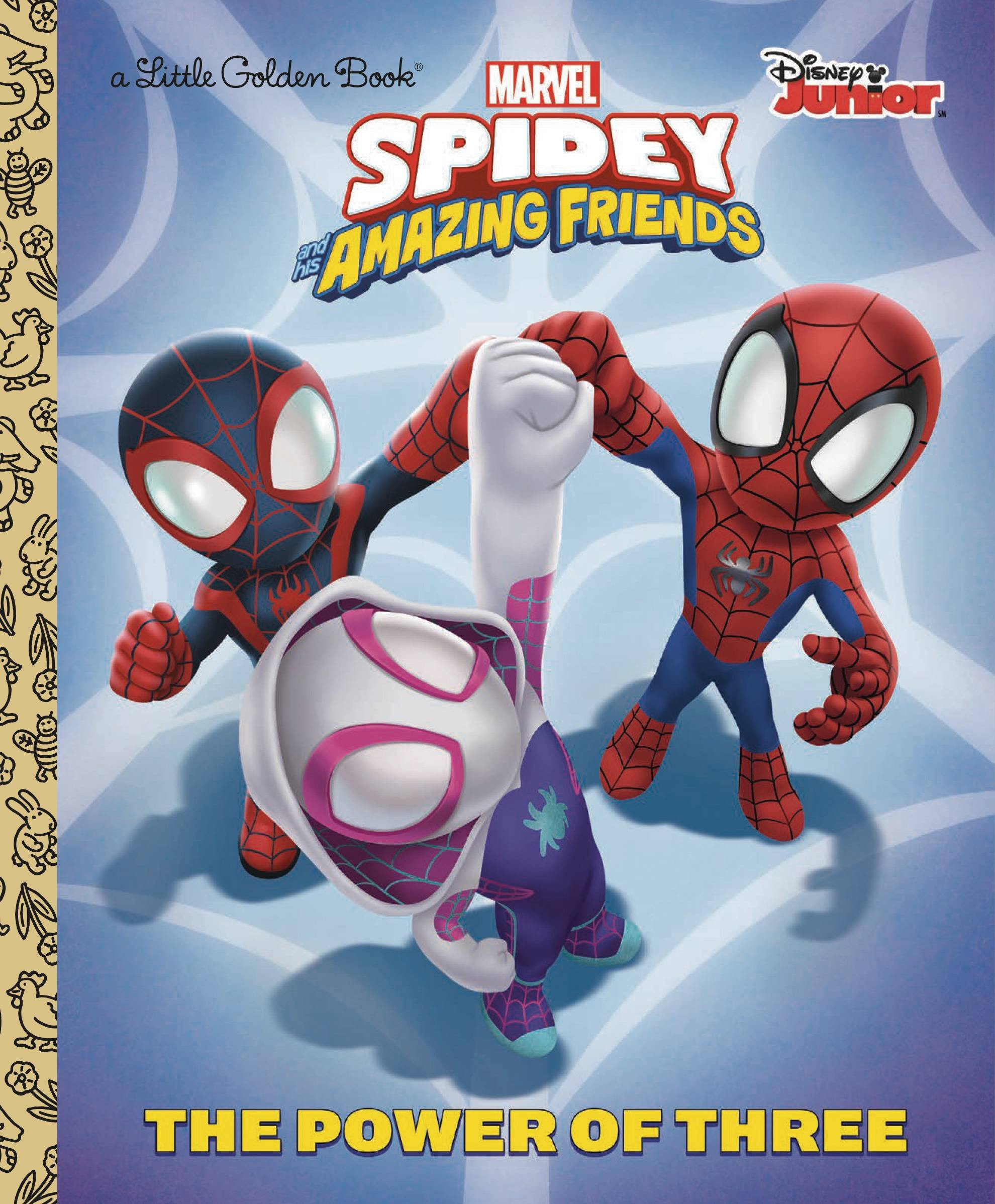 Spider-Man and His Amazing Friends - Power of 3 Golden Book