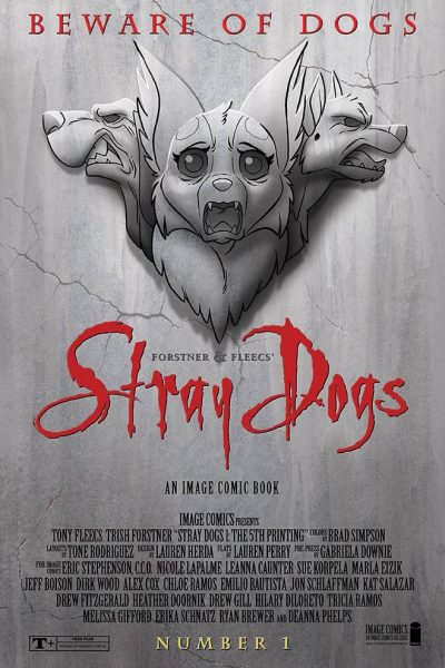 Stray Dogs 1 - Fifth Printing