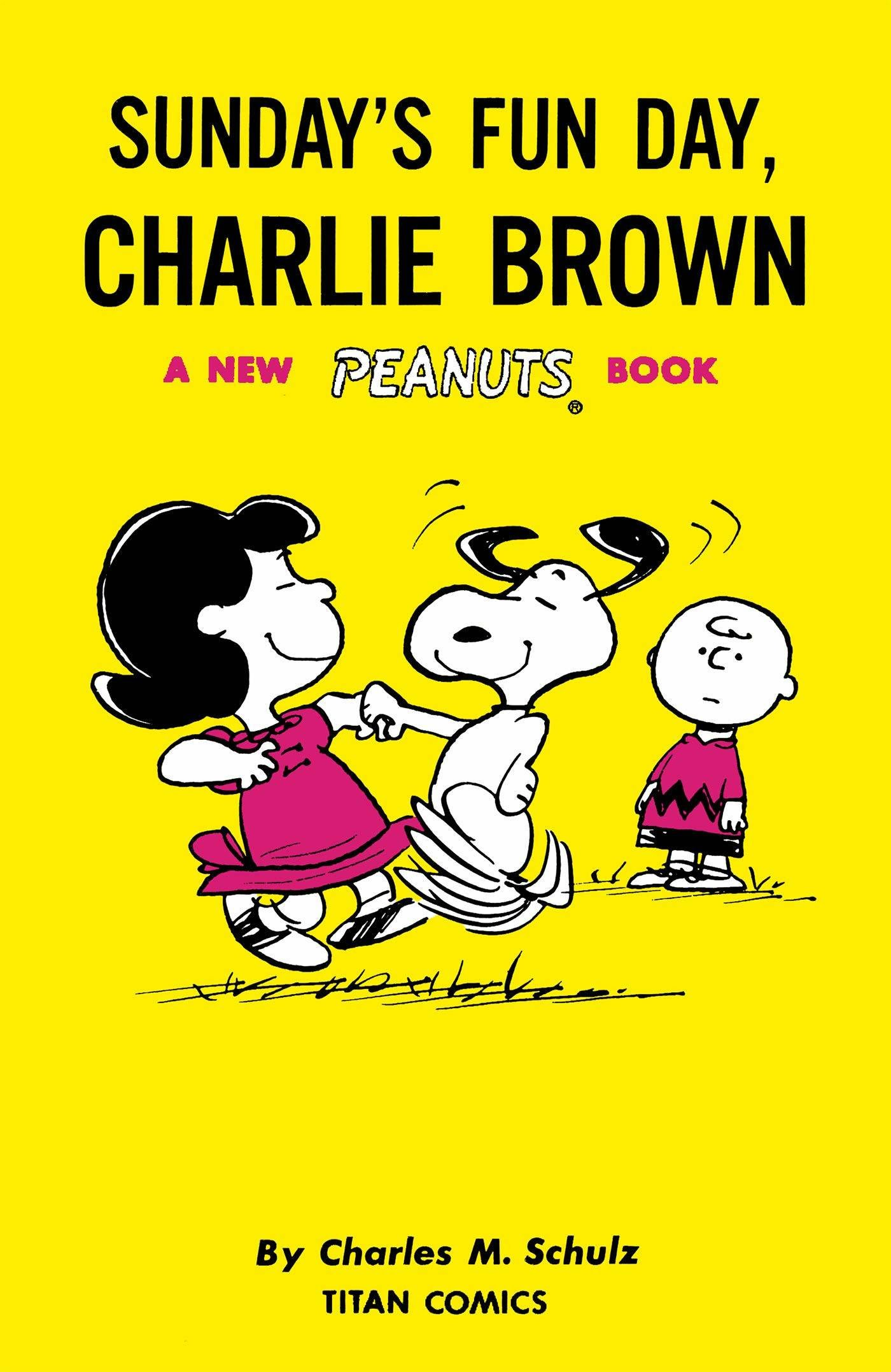 Sunday is Fun Day - Charlie Brown